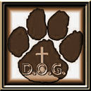 Please visit our D.O.G. site.  It will change your life.